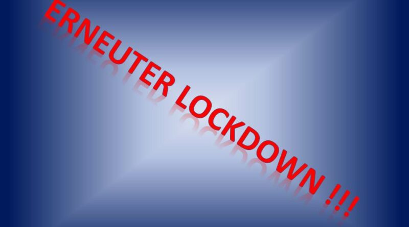 Erneuter Lockdown!!!